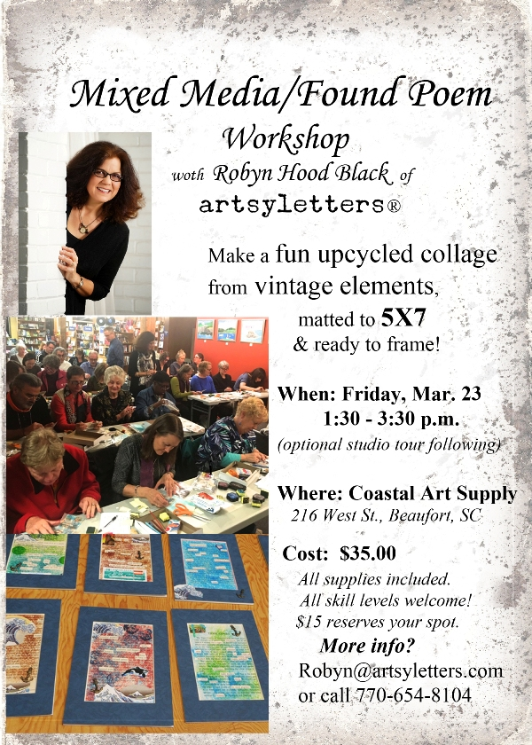 Art Workshop with Robyn Hood Black of artsyletters March 2018 flyer 600 X 840